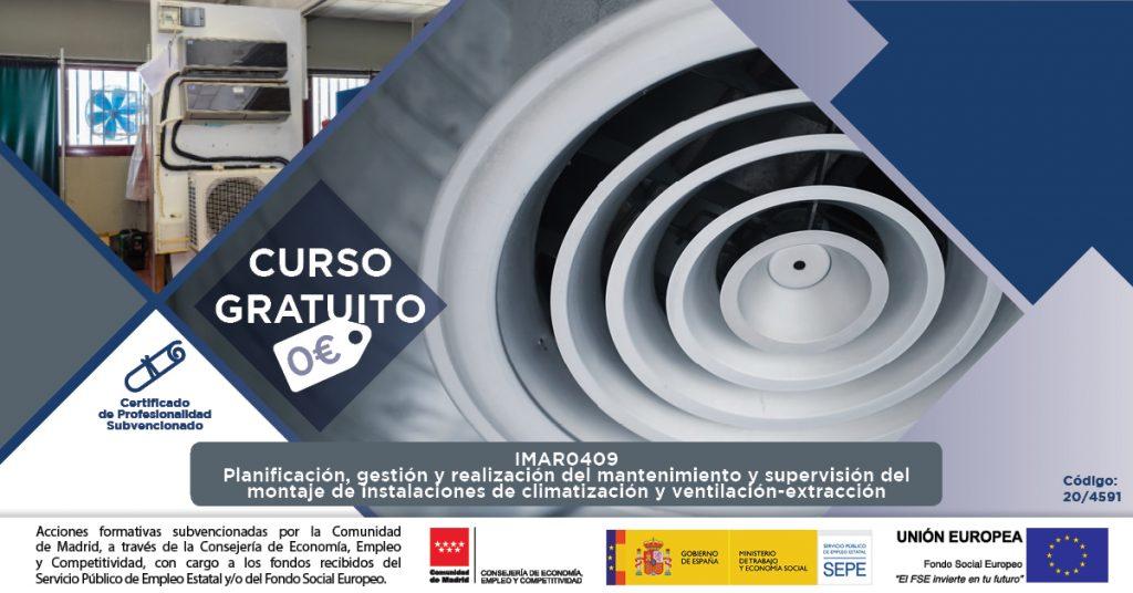 Planificación, gestión y realización del mantenimiento y supervisión del montaje de instalaciones de climatización y ventilación-extracción